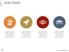 Our Vision Ppt PowerPoint Presentation Designs Download