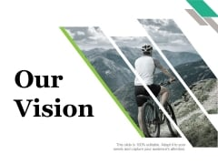 Our Vision Ppt PowerPoint Presentation Summary Graphics