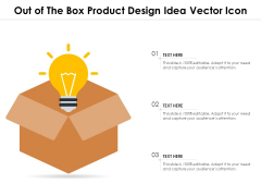 Out Of The Box Product Design Idea Vector Icon Ppt PowerPoint Presentation Icon Introduction PDF