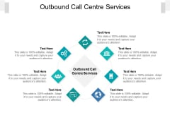 Outbound Call Centre Services Ppt PowerPoint Presentation Styles Information Cpb Pdf