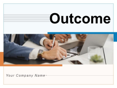 Outcome Employee Performance Ppt PowerPoint Presentation Complete Deck