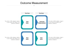 Outcome Measurement Ppt PowerPoint Presentation Gallery Background Cpb