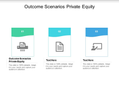 Outcome Scenarios Private Equity Ppt PowerPoint Presentation Summary Pictures Cpb