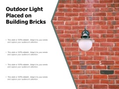 Outdoor Light Placed On Building Bricks Ppt PowerPoint Presentation Inspiration Guidelines