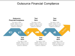 Outsource Financial Compliance Ppt PowerPoint Presentation Summary Graphics Tutorials Cpb