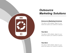 Outsource Marketing Solutions Ppt Powerpoint Presentation Outline Show Cpb