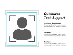 Outsource Tech Support Ppt PowerPoint Presentation Gallery Samples Cpb
