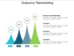 Outsource Telemarketing Ppt Powerpoint Presentation Show Shapes Cpb