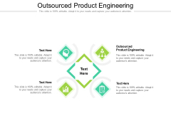Outsourced Product Engineering Ppt PowerPoint Presentation Icon Deck Cpb Pdf