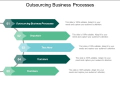 Outsourcing Business Processes Ppt PowerPoint Presentation Layouts Picture Cpb