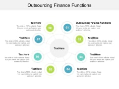 Outsourcing Finance Functions Ppt PowerPoint Presentation Pictures Design Templates Cpb