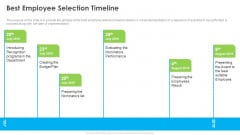 Outstanding Employee Best Employee Selection Timeline Ppt File Graphics Pictures PDF