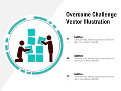 Overcome Challenge Vector Illustration Ppt PowerPoint Presentation Gallery Inspiration PDF