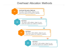 Overhead Allocation Methods Ppt PowerPoint Presentation Gallery Slides Cpb Pdf