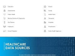 Overview Healthcare Business Management Healthcare Data Sources Ideas PDF