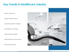 Overview Healthcare Business Management Key Trends In Healthcare Industry Slides PDF