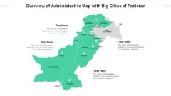Overview Of Administrative Map With Big Cities Of Pakistan Ppt PowerPoint Presentation Gallery Brochure PDF