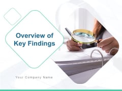 Overview Of Key Findings Ppt PowerPoint Presentation Complete Deck With Slides