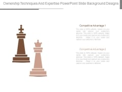 Ownership Techniques And Expertise Powerpoint Slide Background Designs