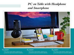 PC On Table With Headphone And Smartphone Ppt PowerPoint Presentation File Diagrams PDF