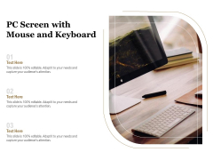 PC Screen With Mouse And Keyboard Ppt PowerPoint Presentation Icon Graphics PDF