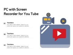 PC With Screen Recorder For You Tube Ppt PowerPoint Presentation Inspiration Icon PDF
