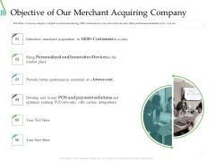 POS For Retail Transaction Objective Of Our Merchant Acquiring Company Background PDF