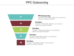 PPC Outsourcing Ppt PowerPoint Presentation Portfolio Design Inspiration Cpb