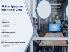 PR Plan Approaches With Rethink Goals Ppt PowerPoint Presentation Summary Slide Download