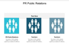 PR Public Relations Ppt PowerPoint Presentation Styles Slides Cpb
