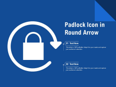 Padlock Icon In Round Arrow Ppt PowerPoint Presentation Gallery Picture PDF