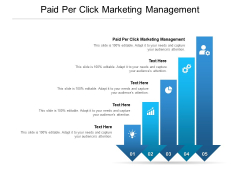 Paid Per Click Marketing Management Ppt PowerPoint Presentation Layouts Sample Cpb Pdf