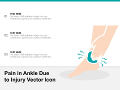 Pain In Ankle Due To Injury Vector Icon Ppt PowerPoint Presentation Gallery Graphics Tutorials PDF