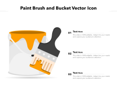 Paint Brush And Bucket Vector Icon Ppt PowerPoint Presentation Outline Picture PDF