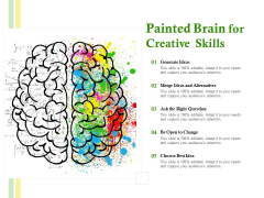 Painted Brain For Creative Skills Ppt PowerPoint Presentation Outline Portfolio