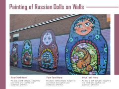 Painting Of Russian Dolls On Walls Ppt PowerPoint Presentation Infographic Template Clipart Images PDF