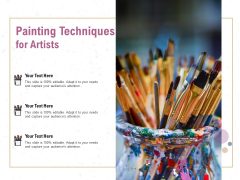 Painting Techniques For Artists Ppt PowerPoint Presentation Professional Slides