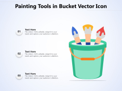 Painting Tools In Bucket Vector Icon Ppt PowerPoint Presentation Gallery Graphics Pictures PDF