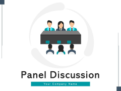 Panel Discussion Strategy Management Ppt PowerPoint Presentation Complete Deck