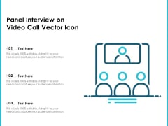 Panel Interview On Video Call Vector Icon Ppt PowerPoint Presentation Icon Slides PDF
