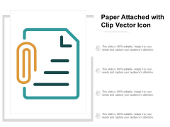 Paper Attached With Clip Vector Icon Ppt Powerpoint Presentation Infographic Template Diagrams