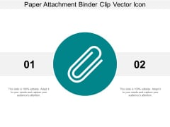 Paper Attachment Binder Clip Vector Icon Ppt Powerpoint Presentation Summary Gridlines