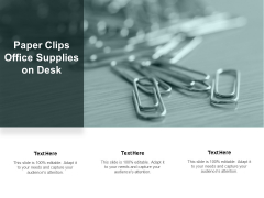 Paper Clips Office Supplies On Desk Ppt Powerpoint Presentation Slides Graphics Pictures