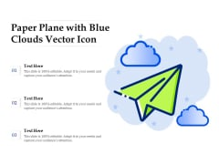 Paper Plane With Blue Clouds Vector Icon Ppt PowerPoint Presentation Pictures Template PDF