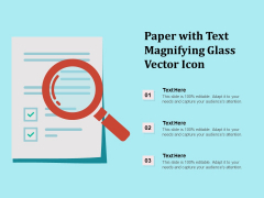 Paper With Text Magnifying Glass Vector Icon Ppt PowerPoint Presentation Professional Diagrams