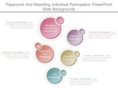 Paperwork And Reporting Individual Participation Powerpoint Slide Backgrounds