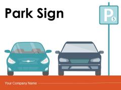Park Sign Ticket Machine Ppt PowerPoint Presentation Complete Deck