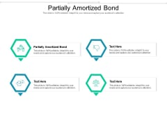 Partially Amortized Bond Ppt PowerPoint Presentation Outline Template Cpb Pdf