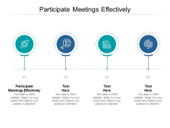 Participate Meetings Effectively Ppt PowerPoint Presentation Styles Background Image Cpb