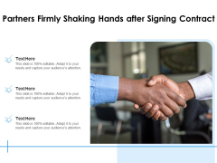 Partners Firmly Shaking Hands After Signing Contract Ppt PowerPoint Presentation Gallery Portfolio PDF